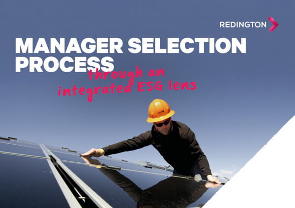 Our Manager Selection - Integrated ESG Considerations