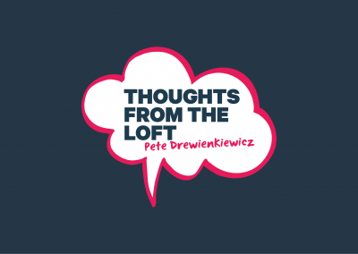 Thoughts From the Loft – May 2021